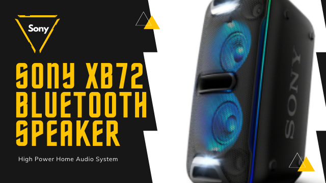 Sony XB72 High Power Home Audio System With Bluetooth Technology